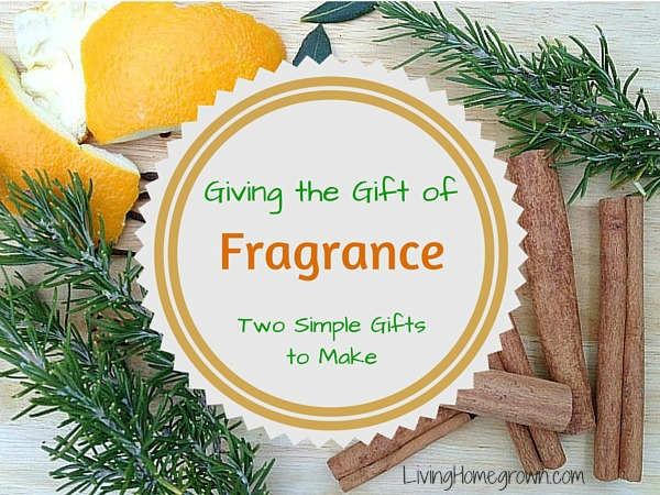 Fragrant DIY Gifts - LivingHomegrown.com