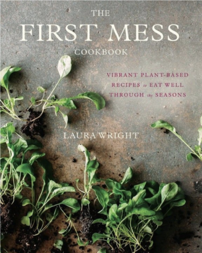 The First Mess Cookbook by Laura Wright on LivingHomegrown.com
