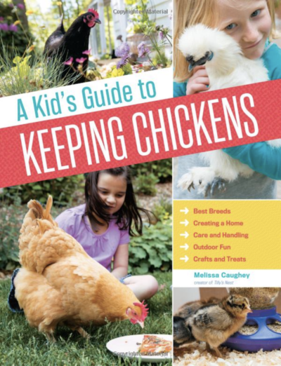 A Kid's Guide To Keeping Backyard Chickens by Melissa Caughey on LivingHomegrown.com