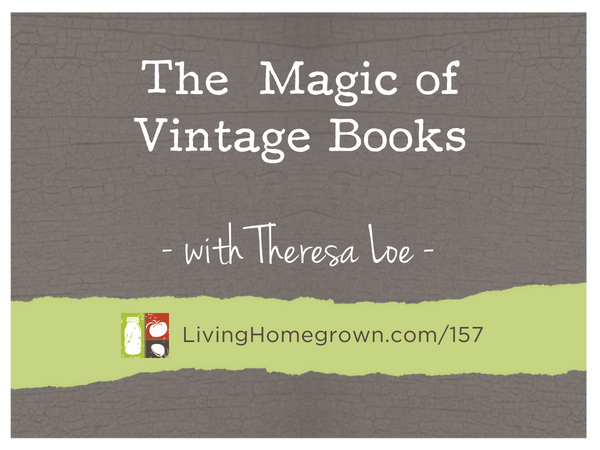 Collecting Using Vintage Books - www.LivingHomegrown.com
