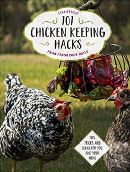 101 Chicken Keeping Hacks - www.LivingHomegrown.com